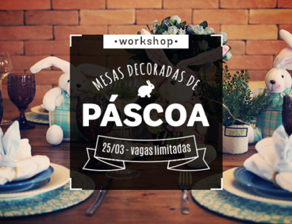 img-emkt-workshop-mesas-decoradas-de-pascoa